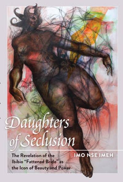 Daughters of Seclusion - Imo Nse Imeh