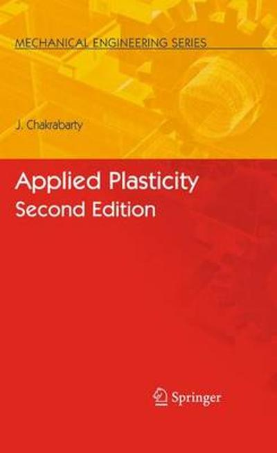 Applied Plasticity, Second Edition - Jagabandhu Chakrabarty
