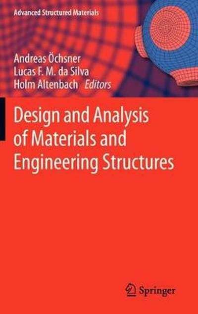 Design and Analysis of Materials and Engineering Structures - Andreas OEchsner