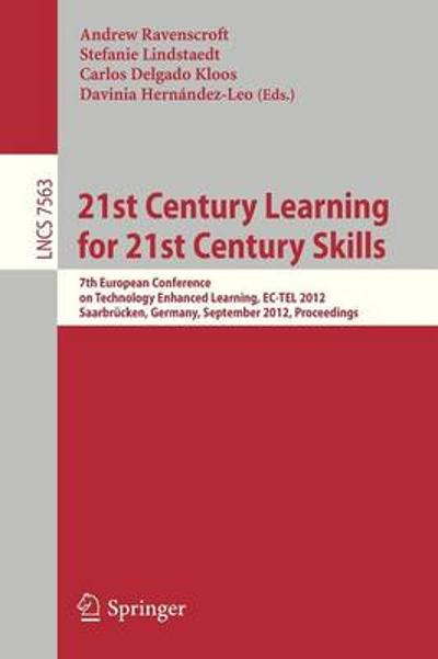 21st Century Learning for 21st Century Skills - Andrew Ravenscroft