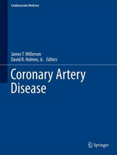 Coronary Artery Disease - James T. Willerson