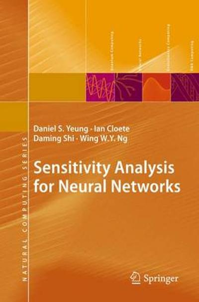 Sensitivity Analysis for Neural Networks - Daniel S. Yeung