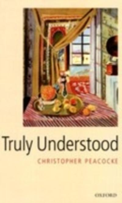 Truly Understood - Christopher Peacocke