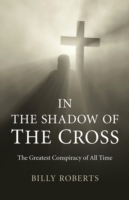 In the Shadow of the Cross - Billy Roberts