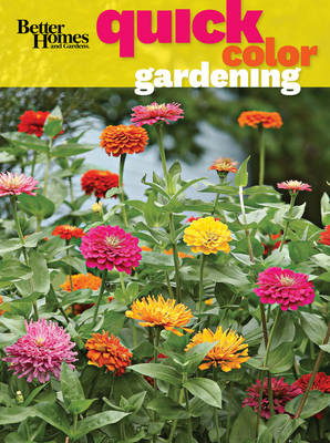 Better Homes & Gardens Quick Color for Your Garden - Better Homes & Gardens