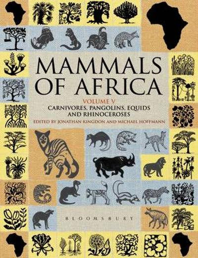 Mammals of Africa: Volume V - Jonathan Kingdon