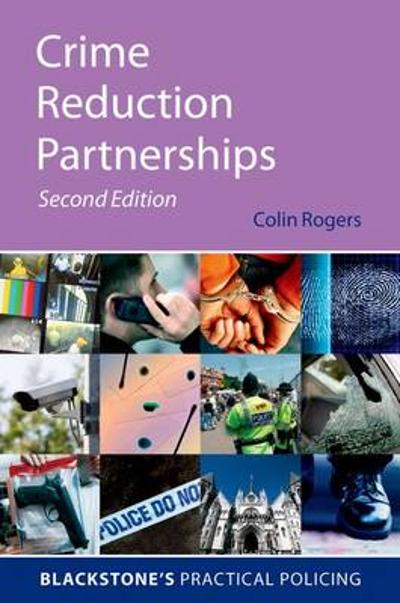 Crime Reduction Partnerships - Colin Rogers