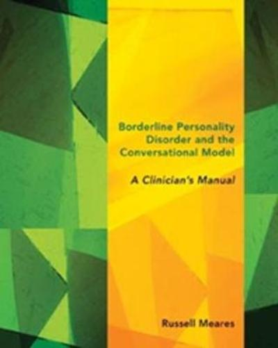 Borderline Personality Disorder and the Conversational Model - Russell Meares