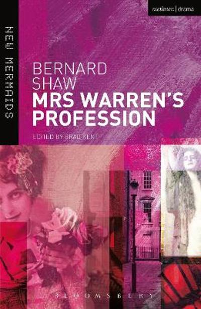 Mrs Warren's Profession - BERNARD SHAW