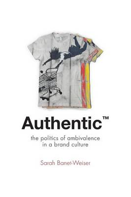 Authentic' - Sarah Banet-Weiser