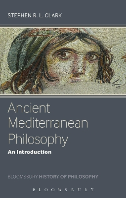 Ancient Mediterranean Philosophy - Stephen Clark
