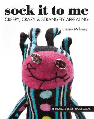 Sock it to Me - Brenna Maloney