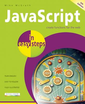 JavaScript in Easy Steps - Mike McGrath