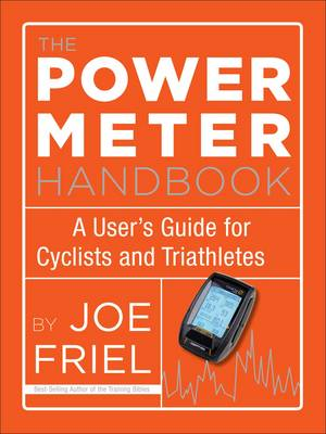Power Meter Handbook - Joe Friel