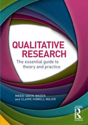 Qualitative Research - Maggi Savin-Baden