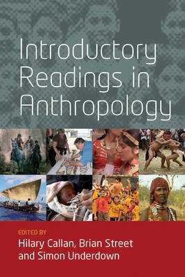 Introductory Readings in Anthropology - Hilary Callan
