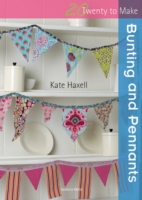 20 to Make: Bunting & Pennants - Kate Haxell