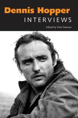 Dennis Hopper: Interviews - Nick Dawson