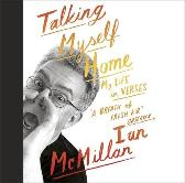 Talking Myself Home - Ian McMillan