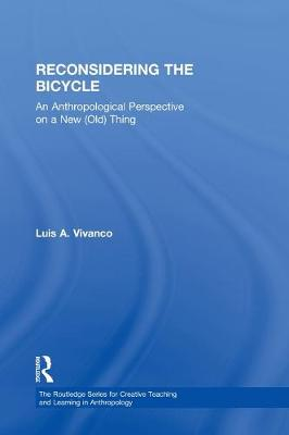 Reconsidering the Bicycle - Luis A. Vivanco