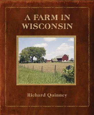 A Farm in Wisconsin - Richard Quinney