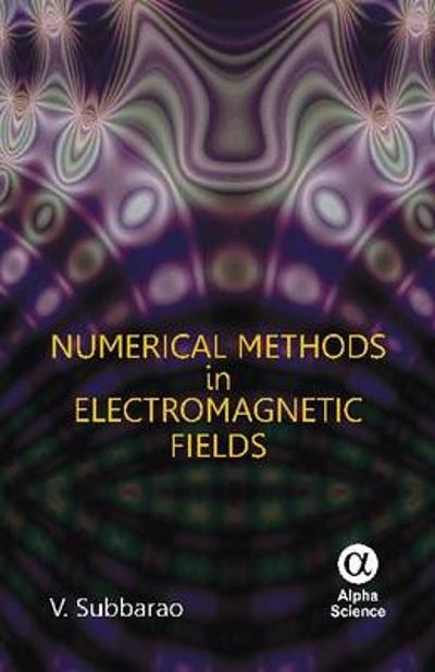 Numerical Methods in Electromagnetic Fields - V. Subbarao