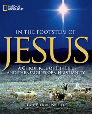 In the Footsteps of Jesus - Jean-Pierre Isbouts