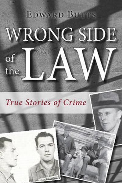 Wrong Side of the Law - Edward Butts