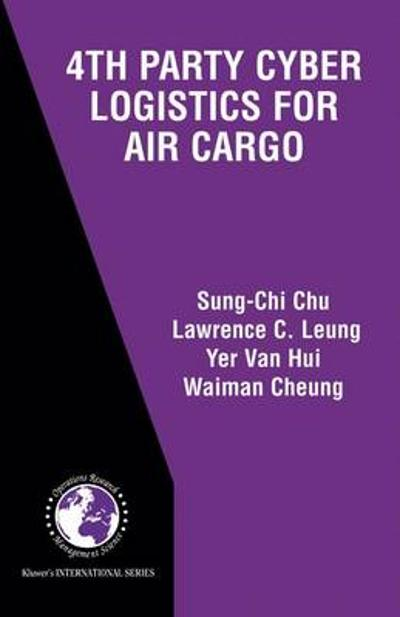 4th Party Cyber Logistics for Air Cargo - Sung-Chi Chu
