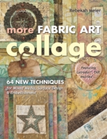 More Fabric Art Collage - Rebekah Meier