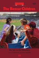 Spy in the Bleachers - Gertrude Chandler Warner