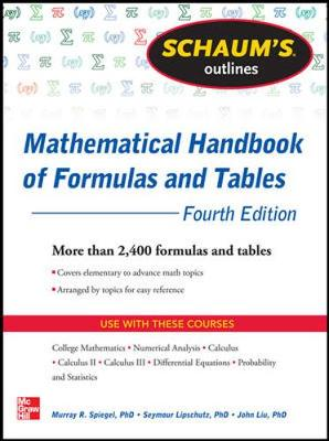 Schaum's Outline of Mathematical Handbook of Formulas and Tables - Seymour Lipschutz