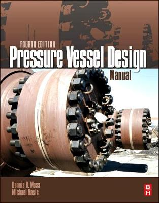Pressure Vessel Design Manual - Dennis R. Moss