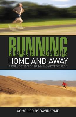 Running Home and Away - David Syme