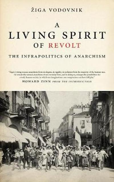 A Living Spirit Of Revolt - Ziga Vodovnik