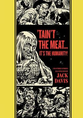 Taint the Meat... it's the Humanity! - Al Feldstein