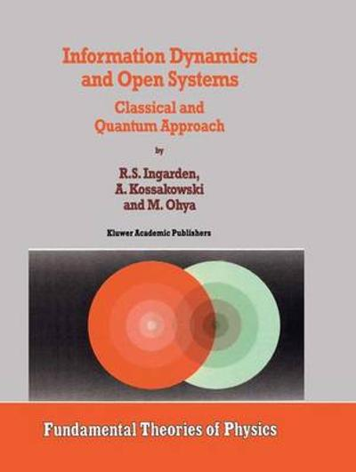 Information Dynamics and Open Systems - Roman S. Ingarden