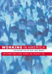 Working in America - Paul Osterman Thomas A. Kochan Richard M. Locke Michael J. Piore