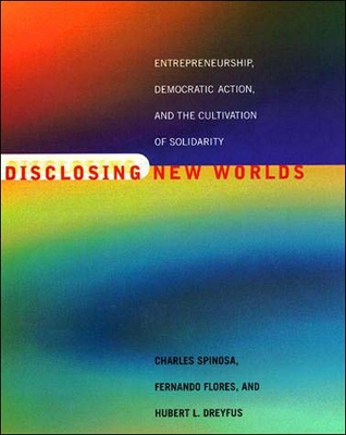 Disclosing New Worlds - Charles Spinosa