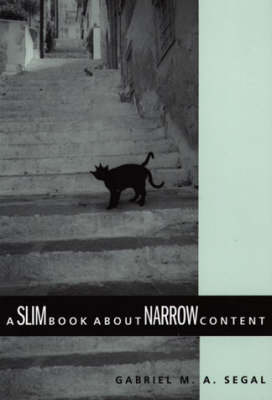 A Slim Book about Narrow Content - Gabriel M. A. Segal