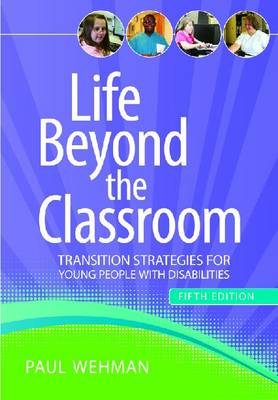 Life Beyond the Classroom - Paul Wehman