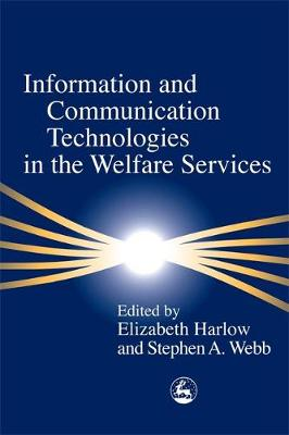 Information and Communication Technologies in the Welfare Services - Edited by Elizabeth Harlow