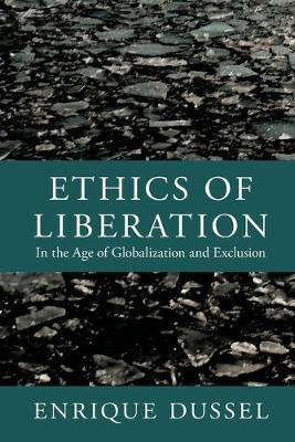 Ethics of Liberation - Enrique Dussel