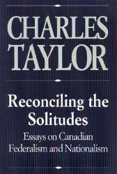 Reconciling the Solitudes - Charles Taylor