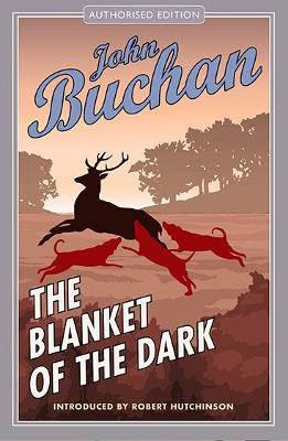 Blanket of the Dark - John Buchan