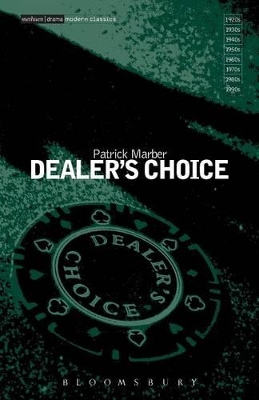 """Dealer's Choice"" - Patrick Marber"