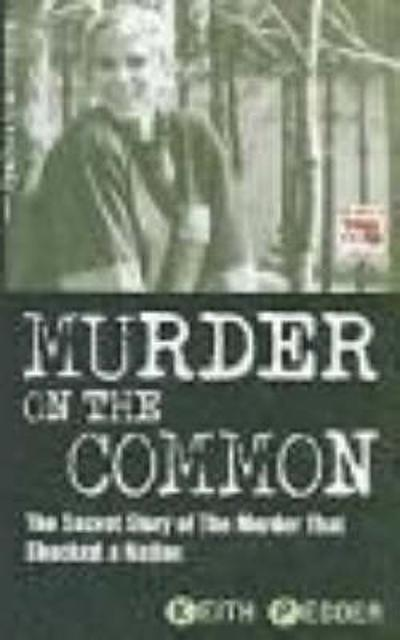Murder on the Common - Keith Pedder