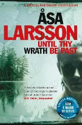 Until Thy Wrath Be Past - Asa Larsson Laurie Thompson