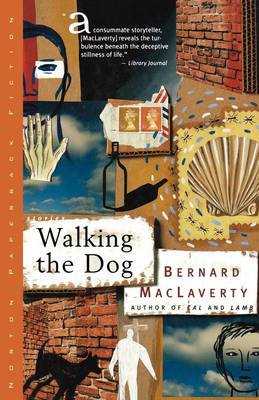 Walking the Dog - Bernard MacLaverty