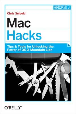 Mac Hacks - Chris Seibold